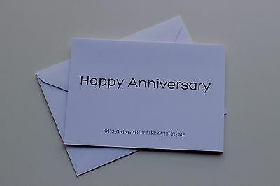 Anniversary Card - Happy Anniversary of Signing Your Life Over to Me