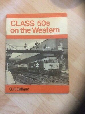 CLASS 50'S on the Western. G.F. Gillham.