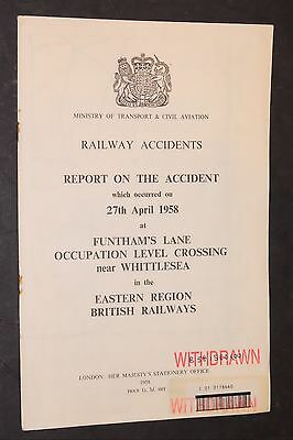 RAILWAY ACCIDENT REPORT: FUNTHAM'S LANE LEVEL CROSSING WHITTLESEA 27 April 1958