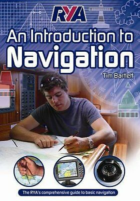 RYA - An Introduction to Navigation by Tim Bartlett Paperback Book New