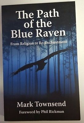 THE PATH OF THE BLUE RAVEN-Mark TOWNSEND-9781846942389