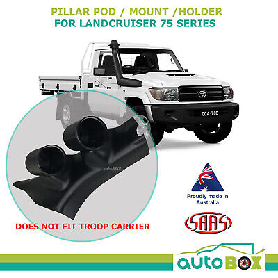 SAAS PIllar Pod suits Toyota Landcruiser 75 Series 1985-1999 Holder Mount -52mm