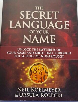 SECRET LANGUAGE OF YOUR NAME-9780980740639- Neil KOELMEYER  Ursula KOLECKI
