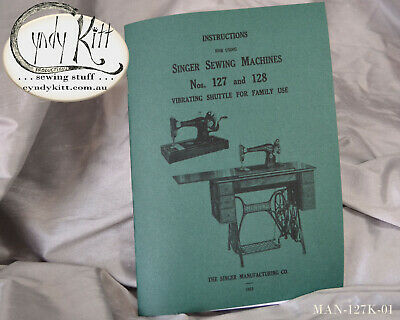 Singer 127 and 128 class Manual (Repro)