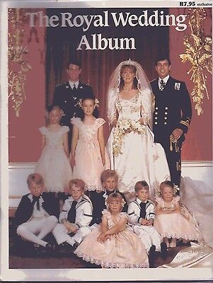 The Royal Wedding Album - Prince Andrew and Miss Sarah Ferguson 23rd July 1986