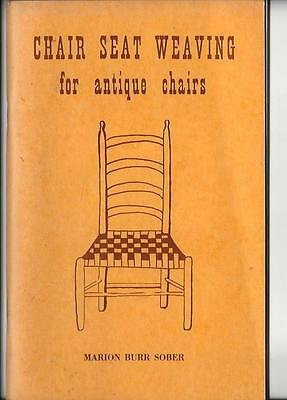 CHAIR SEAT WEAVING For Antique Chairs 1974 Edition Marion Burr Sober