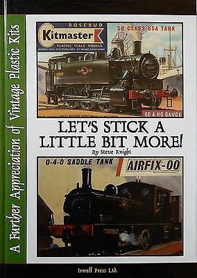 'LET'S STICK A LITTLE BIT MORE' Kitmaster & Airfix history 2ND EDITION - BARGAIN