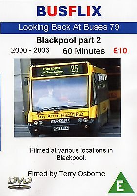 Looking Back at Buses 79 Blackpool part 2 2000 - 2003 60 minutes