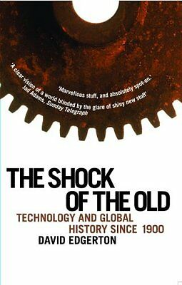 Book : Shock of the Old by Edgerton  David Paperback New