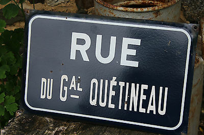 An Original Vintage French Enamel Street Road Sign 'Rue Du General Quetineau'