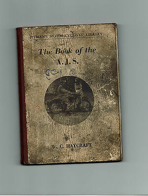 The Book Of The Ajs By W.c. Haycraft - Pitmans Amc