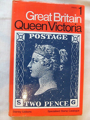 Stanley Gibbons Great Britain Queen Victoria Specialised Catalogue Vol 1