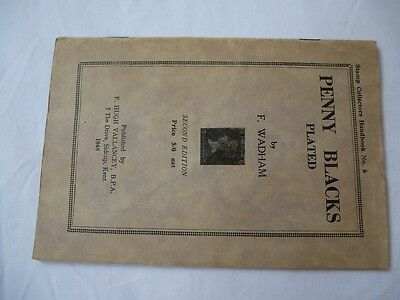 PENNY BLACKS PLATED by F.WADHAM 1948, RARE PAPERBACK GUIDE IN GOOD CONDITION