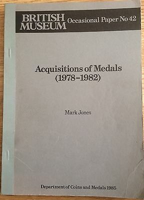 British Museum Occasional Paper No.42  Acquisitions of Medals 1978-1982