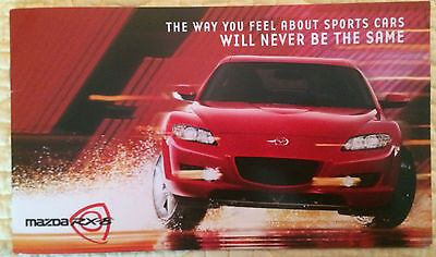 """Mazda Dealer Sales Brochure RX-8 """"THE WAY YOU FEEL ABOUT SPORTS CARS WILL ..."""""""