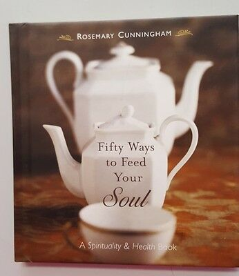 FIFTY WAYS TO FEED YOUR SOUL -9781590030691-Rosemary Cunningham