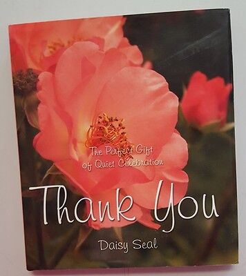 The Perfect Gift Of Quiet Celebration  Thank You by DAISY SEAL,