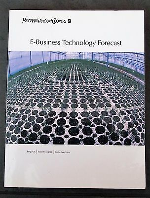 E-Business Technology Forecast, Price Waterhouse Coopers, ISBN 1-891865-02-1