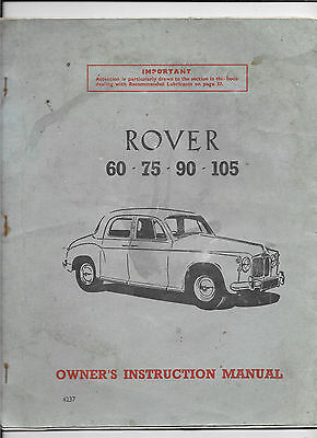 Owner's Instruction Manual for Rover 60, 75, 90 & 105. PUB TP/227/A NO 4237 1958