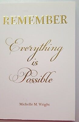 Remember Everything Is Possible By Michelle M. Wright - 9780980669305