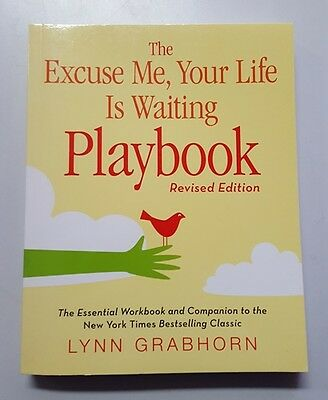 Excuse Me, Your Life Is Waiting Playbook- 9781571746412- Lynn Grabhorn