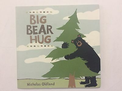 Big Bear Hug Nicholas Oldland Humourous Picture Book Great For Teaching