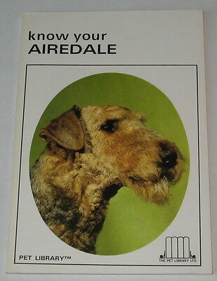 Vintage Airedale Terrier Book  Know Your Airedale