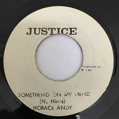 Horace Andy - Something On My Mind JA Justice 45' !!