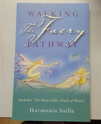 Walking the Faery Pathway by Harmonia Saille ISBN 9781846942457