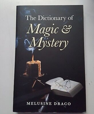 The Dictionary of Magic & Mystery by Melusine Draco ISBN 9781846944628