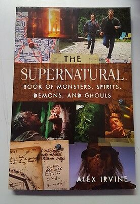 Supernatural Book of Monsters, Demons, Spirits  Ghouls-9781848562790- Alex Irvin