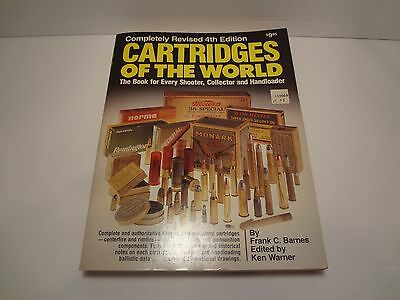 Cartridges of the World book for every shooter collector handloader 4th Edition