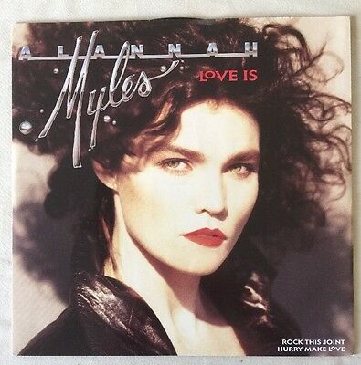 "ALANNAH MYLES Love Is 12"" 3 Track B/w Rock This Joint And Hurry Make Love (a8918"