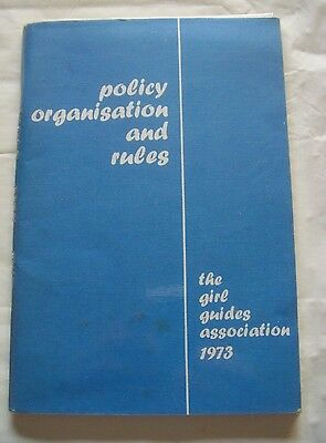 Girl Guides.  Policy Organisation and Rules 1973