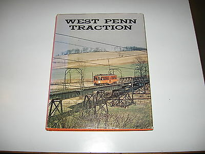 West Penn Traction - Railways - Morgantown - Wheeling - 1968 HC / DJ - FREE s/h