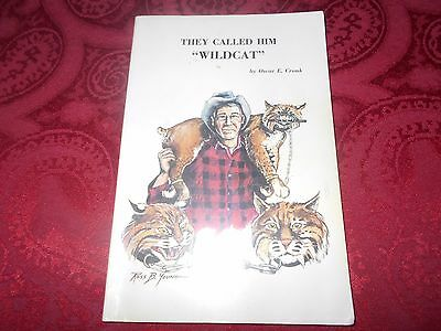 They Called Him Wildcat, Life Story Of V. E. Lynch By Oscar Cronk Traps Trapping
