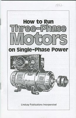How to Run Three Phase Motors on Single Phase Power