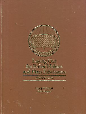 Laying Out for Boiler Makers and Plate Fabricators 5th Edition 1944