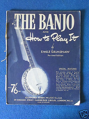 Vintage Sheet Music Book - The Banjo and How to Play it - 1962 - Emile Grimshaw