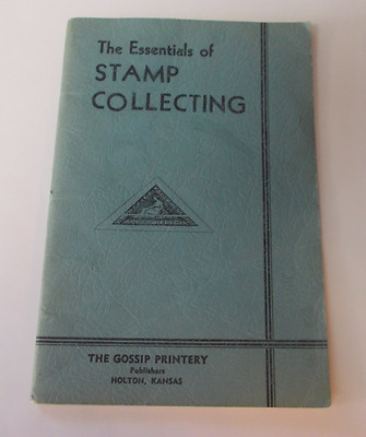 The Essentials of Stamp Collecting Booklet Published in 1934