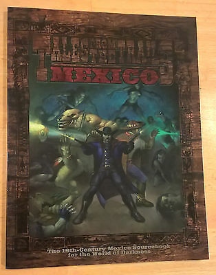 WW3705 Tales from the Trails: Mexico - White Wolf Werewolf the Wild West WoD