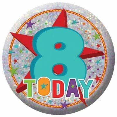 Holography Happy 8th Birthday Badge 8 Today Party Celebration