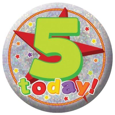 Happy 5th Birthday Holographic Badge 5 Today