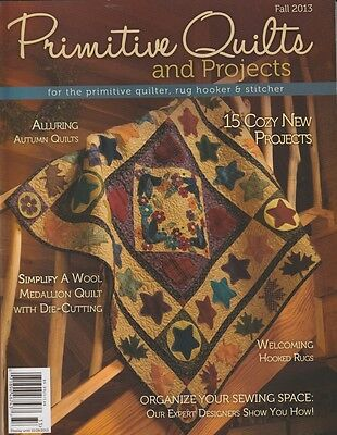 Primitive Quilts and Projects Magazine, Fall 2013