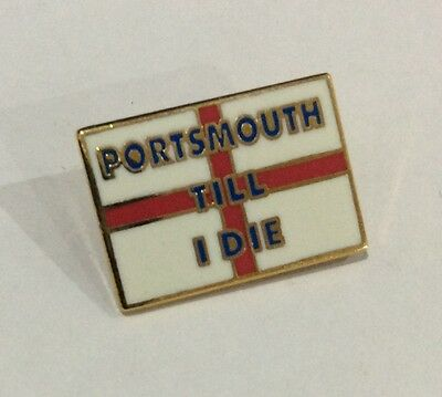 """PORTSMOUTH Football Club Badge FC SUPPORTERS POMPEY Pin """"TILL I DIE"""""""