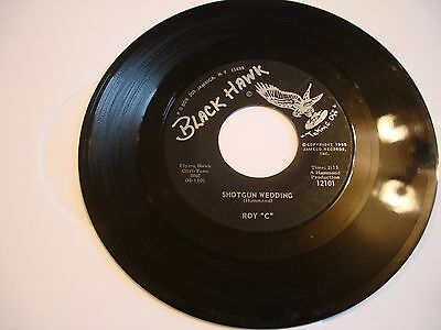 "roy""c"" - shotgun wedding,7"" vinyl - black hawk label"