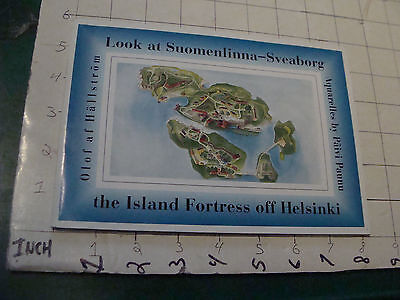Look at Suomenlinna-Sveaborg - the Island Fortress off Helsinki, 1988 - 60pgs