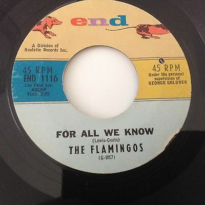 FLAMINGOS-FOR ALL WE NOW/NEAR YOU-END 1116.Vg++