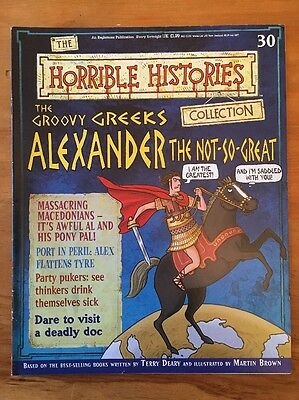 Horrible Histories Magazine #30 - The Groovy Greeks Alexander The Not-So-Great