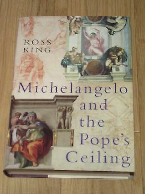 Michelangelo and the Pope's Ceiling by Ross King (Hardback, 2002)